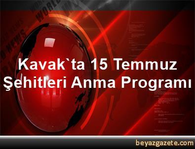 Kavak'ta 15 Temmuz Şehitleri Anma Programı