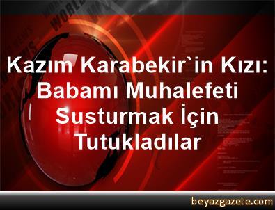 Kazım Karabekir'in Kızı: Babamı, Muhalefeti Susturmak İçin Tutukladılar