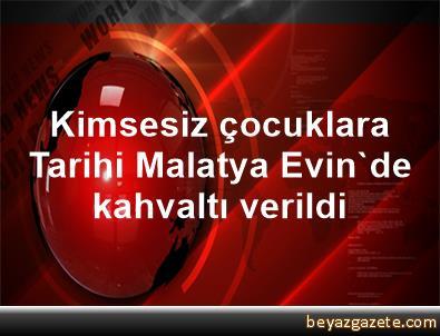Kimsesiz çocuklara Tarihi Malatya Evin'de kahvaltı verildi