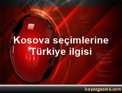 Kosova seçimlerine Türkiye ilgisi