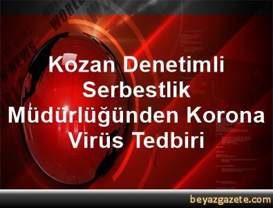 Kozan Denetimli Serbestlik Müdürlüğünden Korona Virüs Tedbiri
