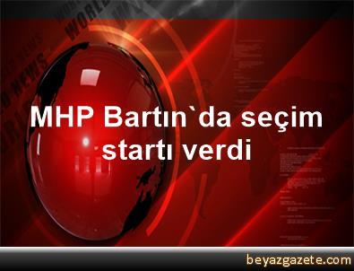 MHP Bartın'da seçim startı verdi