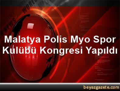 Malatya Polis Myo Spor Kulübü Kongresi Yapıldı