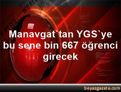 Manavgat'tan YGS'ye bu sene bin 667 öğrenci girecek