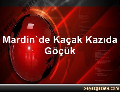 Mardin'de Kaçak Kazıda Göçük