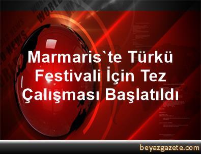Marmaris'te Türkü Festivali İçin Tez Çalışması Başlatıldı