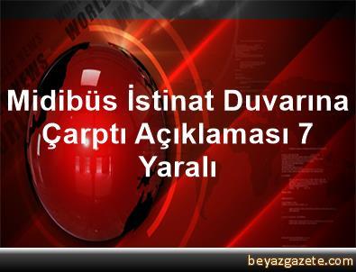 Midibüs İstinat Duvarına Çarptı Açıklaması 7 Yaralı