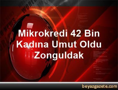 Mikrokredi 42 Bin Kadına Umut Oldu Zonguldak