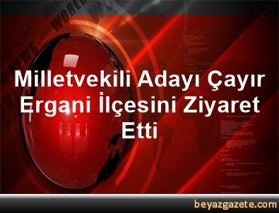 Milletvekili Adayı Çayır, Ergani İlçesini Ziyaret Etti