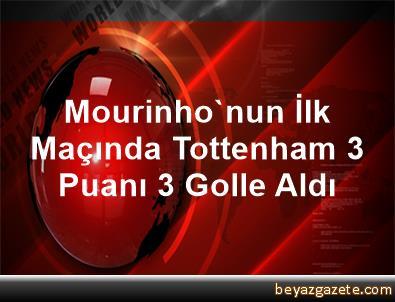 Mourinho'nun İlk Maçında Tottenham 3 Puanı 3 Golle Aldı