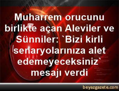 Muharrem orucunu birlikte açan Aleviler ve Sünniler: 'Bizi kirli senaryolarınıza alet edemeyeceksiniz' mesajı verdi