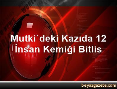 Mutki'deki Kazıda 12 İnsan Kemiği Bitlis