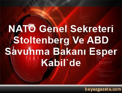 NATO Genel Sekreteri Stoltenberg Ve ABD Savunma Bakanı Esper Kabil'de