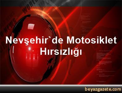 Nevşehir'de Motosiklet Hırsızlığı
