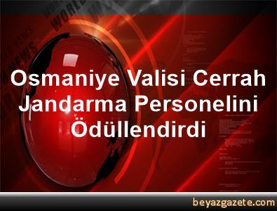 Osmaniye Valisi Cerrah, Jandarma Personelini Ödüllendirdi