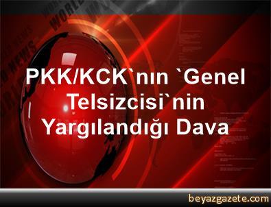 PKK/KCK'nın 'Genel Telsizcisi'nin Yargılandığı Dava