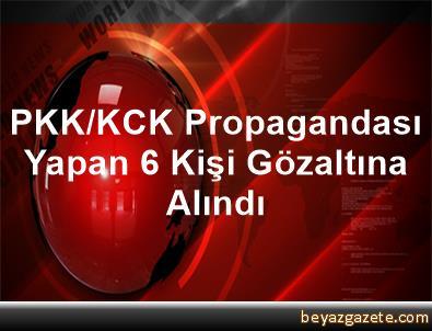 PKK/KCK Propagandası Yapan 6 Kişi Gözaltına Alındı