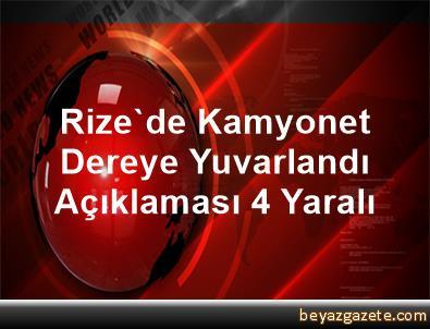 Rize'de Kamyonet Dereye Yuvarlandı Açıklaması 4 Yaralı