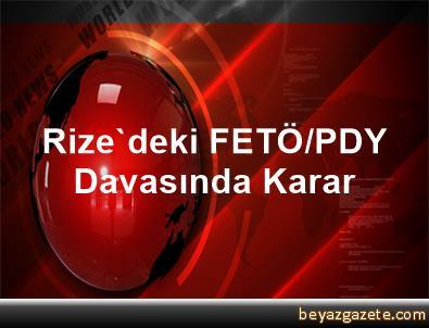 Rize'deki FETÖ/PDY Davasında Karar