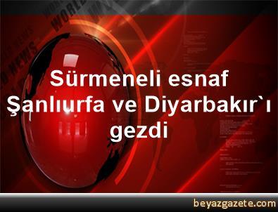 Sürmeneli esnaf Şanlıurfa ve Diyarbakır'ı gezdi