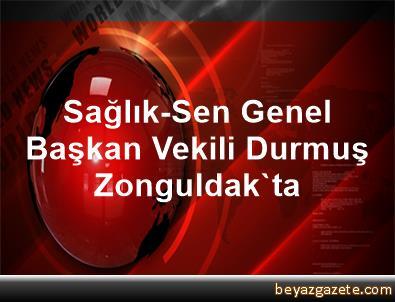 Sağlık-Sen Genel Başkan Vekili Durmuş, Zonguldak'ta