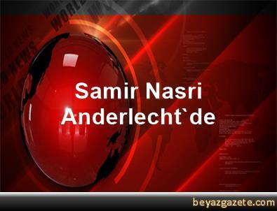 Samir Nasri, Anderlecht'de