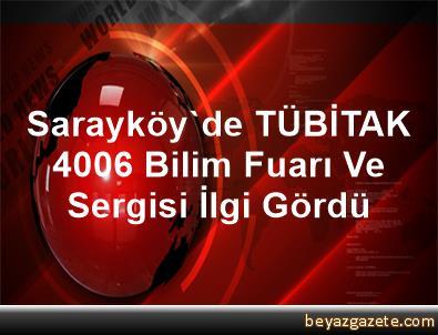 Sarayköy'de TÜBİTAK 4006 Bilim Fuarı Ve Sergisi İlgi Gördü
