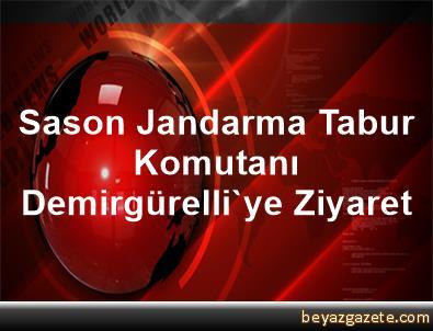 Sason Jandarma Tabur Komutanı Demirgürelli'ye Ziyaret