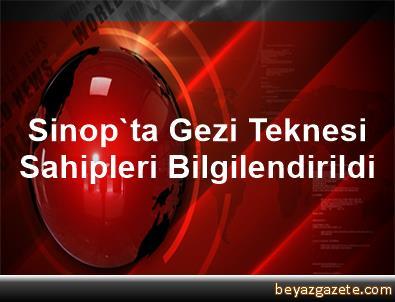 Sinop'ta Gezi Teknesi Sahipleri Bilgilendirildi