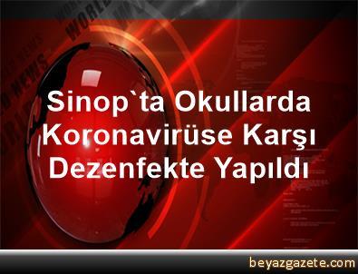 Sinop'ta Okullarda Koronavirüse Karşı Dezenfekte Yapıldı