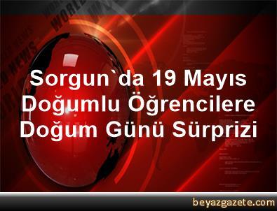 Sorgun'da 19 Mayıs Doğumlu Öğrencilere Doğum Günü Sürprizi