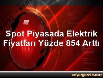 Spot Piyasada Elektrik Fiyatları Yüzde 8,54 Arttı