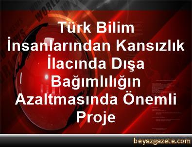 Türk Bilim İnsanlarından Kansızlık İlacında Dışa Bağımlılığın Azaltmasında Önemli Proje