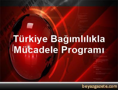 Türkiye Bağımlılıkla Mücadele Programı