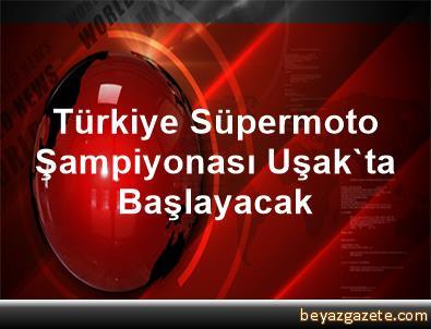 Türkiye Süpermoto Şampiyonası Uşak'ta Başlayacak