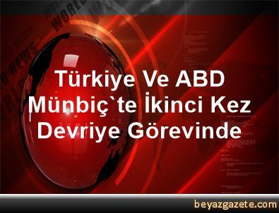 Türkiye Ve ABD Münbiç'te İkinci Kez Devriye Görevinde