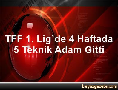TFF 1. Lig'de 4 Haftada 5 Teknik Adam Gitti