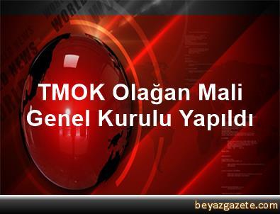 TMOK Olağan Mali Genel Kurulu Yapıldı