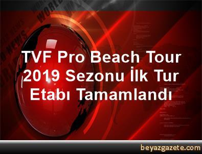 TVF Pro Beach Tour 2019 Sezonu İlk Tur Etabı Tamamlandı