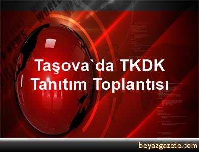 Taşova'da TKDK Tanıtım Toplantısı