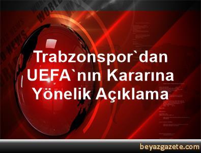 Trabzonspor'dan UEFA'nın Kararına Yönelik Açıklama