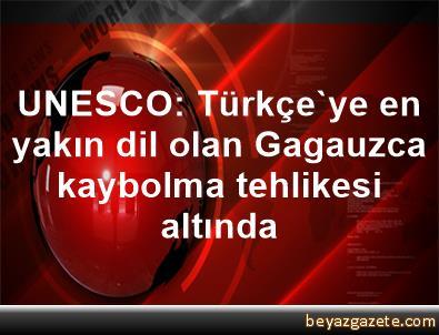 UNESCO: Türkçe'ye en yakın dil olan Gagauzca kaybolma tehlikesi altında