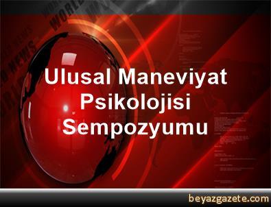 Ulusal Maneviyat Psikolojisi Sempozyumu