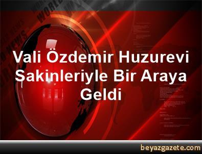 Vali Özdemir, Huzurevi Sakinleriyle Bir Araya Geldi