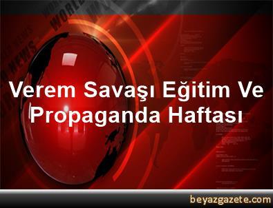 Verem Savaşı Eğitim Ve Propaganda Haftası