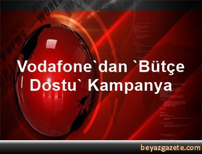 Vodafonedan Bütçe Dostu Kampanya Istanbul