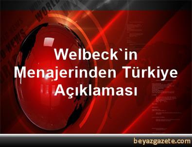 Welbeck'in Menajerinden Türkiye Açıklaması