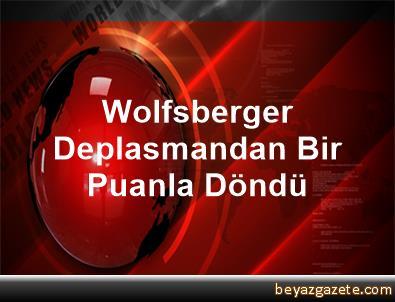 Wolfsberger Deplasmandan Bir Puanla Döndü