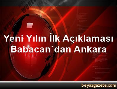 Yeni Yılın İlk Açıklaması Babacan'dan Ankara