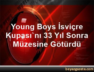 Young Boys, İsviçre Kupası'nı 33 Yıl Sonra Müzesine Götürdü